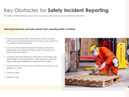 Key Obstacles For Safety Incident Reporting