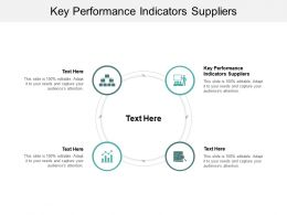 Key Performance Indicators Suppliers Ppt Powerpoint Presentation Outline Influencers Cpb