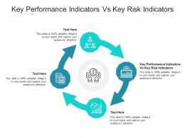 Key Performance Indicators Vs Key Risk Indicators Ppt Powerpoint Presentation File Graphics Cpb