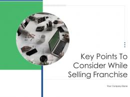 Key Points To Consider While Selling Franchise Powerpoint Presentation Slides