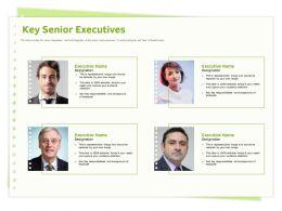 Key Senior Executives Representative Ppt Powerpoint Presentation Slides Skills