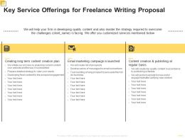 Key Service Offerings For Freelance Writing Proposal Ppt Powerpoint Presentation Outline Summary