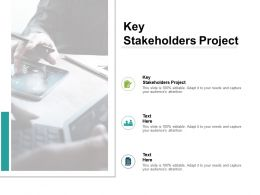 Key Stakeholders Project Ppt Powerpoint Presentation Visual Aids Example File Cpb