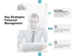 Key Strategies Financial Management Ppt Powerpoint Presentation Outline Tips Cpb