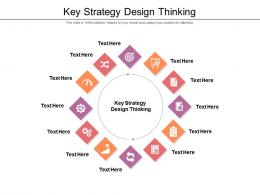 Key Strategy Design Thinking Ppt Powerpoint Presentation Show Icons Cpb