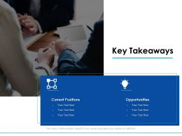 Key Takeaways Opportunities Ppt Powerpoint Presentation Show Structure