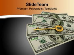 Key To Success Dollars Business PowerPoint Templates PPT Themes And Graphics 0213