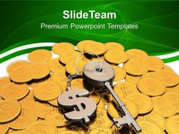 Key To Success On Dollar Coins Business Success Powerpoint Templates Ppt Themes And Graphics 0113