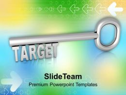 Key To Target Business Achievement Powerpoint Templates Ppt Themes And Graphics 0313