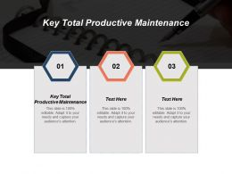 Key Total Productive Maintenance Ppt Powerpoint Presentation Model Themes Cpb