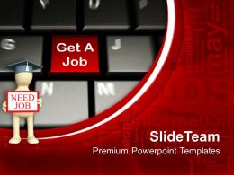 Keyboard With Get A Job Key PowerPoint Templates PPT Themes And Graphics 0213