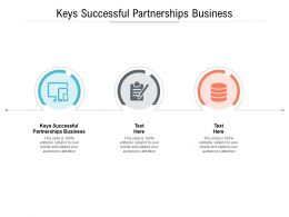 Keys Successful Partnerships Business Ppt Powerpoint Presentation Summary Shapes Cpb