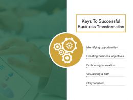 Keys To Successful Business Transformation Ppt Slide Examples
