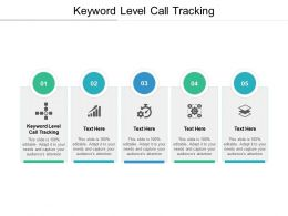 Keyword Level Call Tracking Ppt Powerpoint Presentation Show Information Cpb