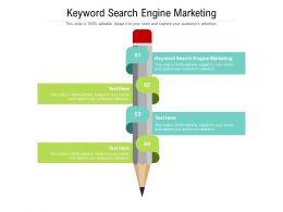 Keyword Search Engine Marketing Ppt Powerpoint Presentation Gallery Model Cpb