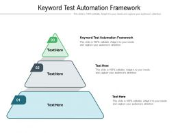 Keyword Test Automation Framework Ppt Powerpoint Presentation Information Cpb