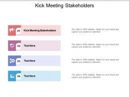 Kick Meeting Stakeholders Ppt Powerpoint Presentation Portfolio Graphics Cpb