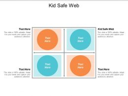 Kid Safe Web Ppt Powerpoint Presentation Inspiration Infographics Cpb