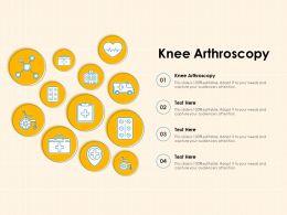Knee Arthroscopy Ppt Powerpoint Presentation Professional Summary