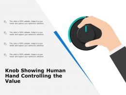 Knob Showing Human Hand Controlling The Value