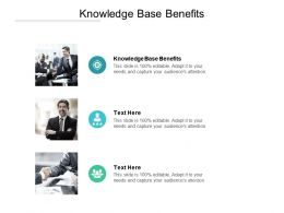 Knowledge Base Benefits Ppt Powerpoint Presentation Slides Inspiration Cpb