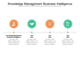 Knowledge Management Business Intelligence Ppt Powerpoint Summary Gallery Cpb