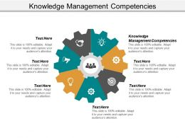 Knowledge Management Competencies Ppt Powerpoint Presentation Pictures Graphics Cpb