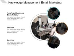 Knowledge Management email Marketing Ppt Powerpoint Presentation Styles Structure Cpb