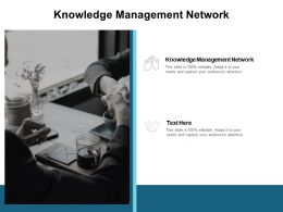 Knowledge Management Network Ppt Powerpoint Presentation Visual Aids Diagrams Cpb