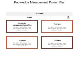 Knowledge Management Project Plan Ppt Powerpoint Presentation Icon Ideas Cpb