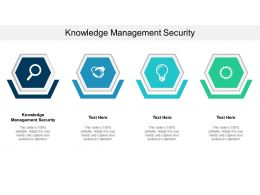 Knowledge Management Security Ppt Powerpoint Presentation Slides Microsoft Cpb