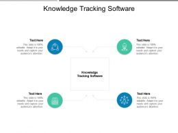 Knowledge Tracking Software Ppt Powerpoint Presentation Infographics Themes Cpb