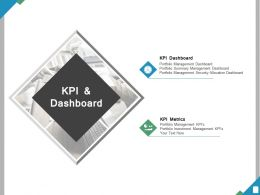 Kpi And Dashboard Ppt Powerpoint Presentation File Visual Aids