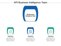 KPI Business Intelligence Team Ppt Powerpoint Presentation Outline Influencers Cpb