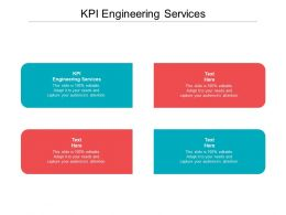 KPI Engineering Services Ppt Powerpoint Presentation File Clipart Cpb