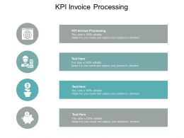 KPI Invoice Processing Ppt Powerpoint Presentation Infographics Deck Cpb