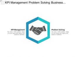 Kpi Management Problem Solving Business Relationship Process Improvement Cpb
