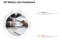 KPI Metrics And Dashboard Ppt Powerpoint Presentation Microsoft