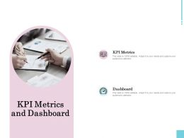 KPI Metrics And Dashboard Ppt Powerpoint Presentation Outline Graphics