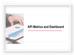 KPI Metrics And Dashboard Ppt Powerpoint Presentation Pictures Example File