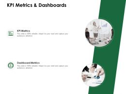 KPI Metrics And Dashboards Ppt Powerpoint Presentation Pictures Examples