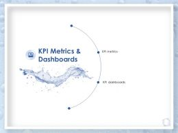 Kpi Metrics And Dashboards Ppt Powerpoint Presentation Visual Aids Professional