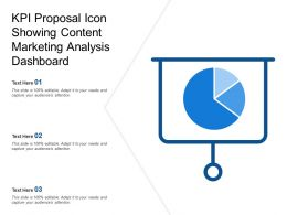 Kpi Proposal Icon Showing Content Marketing Analysis Dashboard