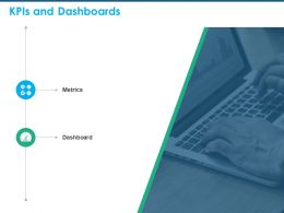 KPIS And Dashboards Ppt Powerpoint Presentation Designs Download