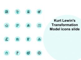 Kurt Lewins Transformation Model Icons Slide Target Ppt Powerpoint Presentation Ideas