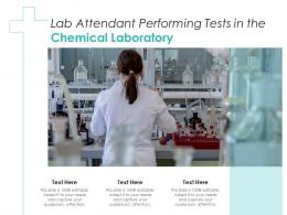 Lab Attendant Performing Tests In The Chemical Laboratory