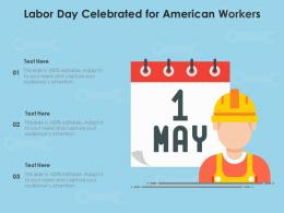 Labor Day Celebrated For American Workers
