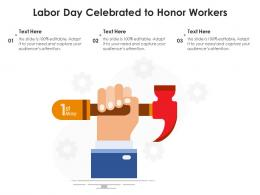 Labor Day Celebrated To Honor Workers