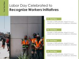 Labor Day Celebrated To Recognize Workers Initiatives