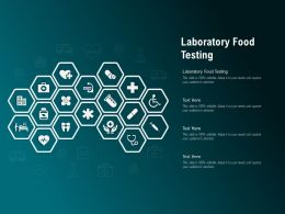 Laboratory Food Testing Ppt Powerpoint Presentation Pictures Backgrounds